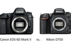 Vergleich zwischen Canon EOS 6D Mark II und Nikon D750