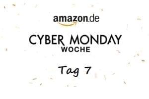 Amazon Cyber Monday Woche Tag 7