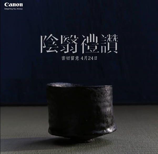 Canon Teaser 24 April
